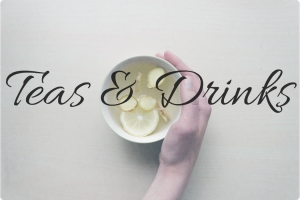 6. Teas & Drinks