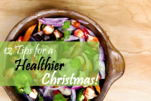 12 tips for a Healthier Christmas